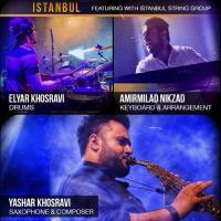 ویدئو- کلیپ قطعه «Istanbul» با آهنگسازی یاشار خسروی